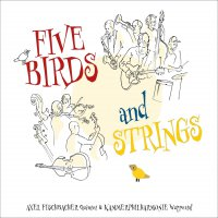Axel Fischbacher Quintet Und Kammerphilharmonie Wuppertaler - Five Birds And Strings