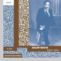 Ayalew Mesfin -Che Belew