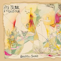 Ayla Brook &  Sound Men - Desolation Sounds
