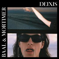 Baal  &  Mortimer - Deixis