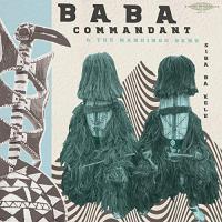 Baba Commandant & Mandingo Band -Siri Ba Kele