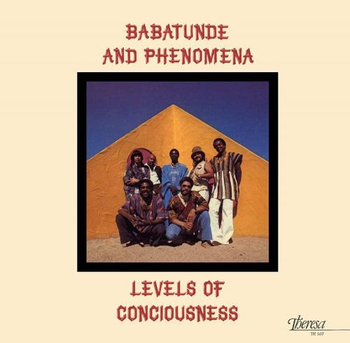 Babatunde  &  Phenomena - Levels Of Consciousness