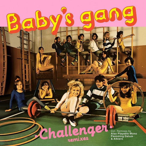 Baby's Gang - Challenger