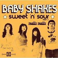 Baby Shakes -Sweet'n'sour
