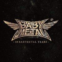 Babymetal -10 Babymetal Years