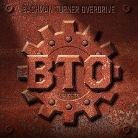 Bachman-Turner Overdrive - Collected