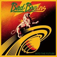 Bad Brains - Into The Future