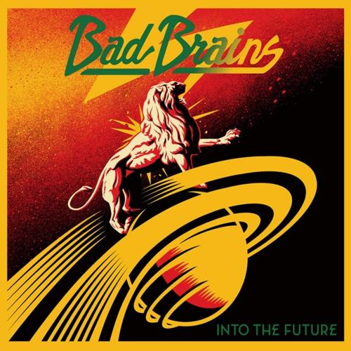 Bad Brains -Into The Future