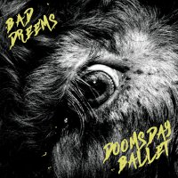 Bad//dreems - Doomsday Ballet