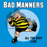 Bad Manners -All The Best Live