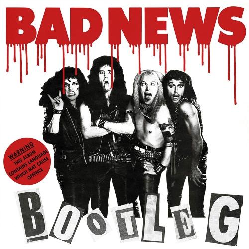 Bad News -Bootleg