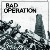Bad Operation -Bad Operation