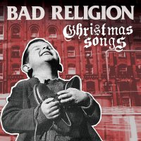Bad Religion - Christmas Songs Gold