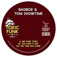 Badboe & Tom Showtime - Toxic Funk Vol 1