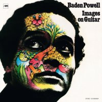 Baden Powell -Images On Guitar