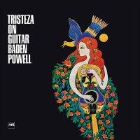 Baden Powell - Tristeza On Guitar - Baden Powell