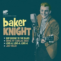 Baker Knight - Bop Boogie To The Blues Ep