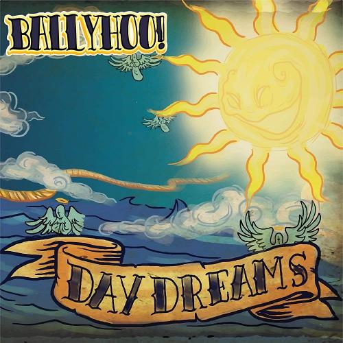 Ballyhoo! - Daydreams