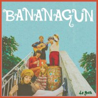 Bananagun -Do Yeah
