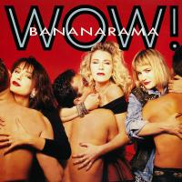 Bananarama -Wow