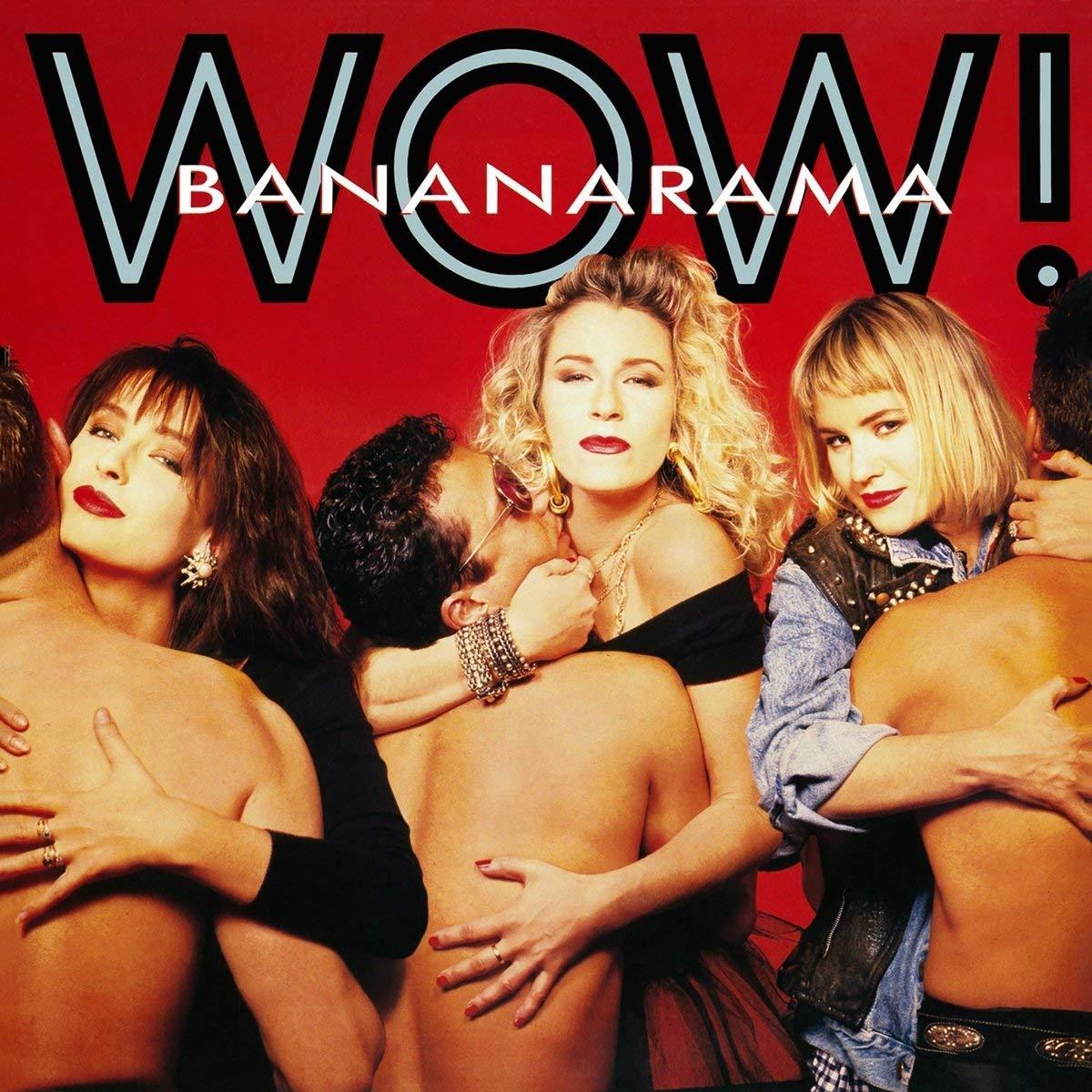 Bananarama - Wow