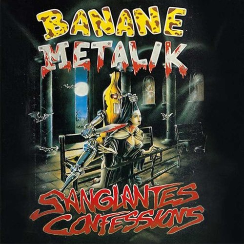 Banane Metalik Sanglantes Confessions Upcoming Vinyl