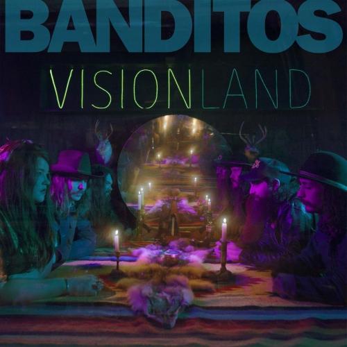 Banditos - Visionland