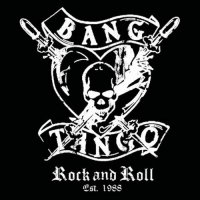 Bang Tango - Rock And Roll Est. 1988