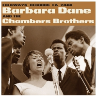Barbara Dane - Barbara Dane And The Chambers Brothers