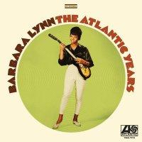 Barbara Lynn - The Atlantic Years 1968-1973