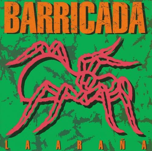 Barricada -La Arana