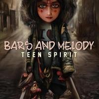 Bars & Melody - Teen Spirit