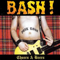 Bash! - Cheers & Beers