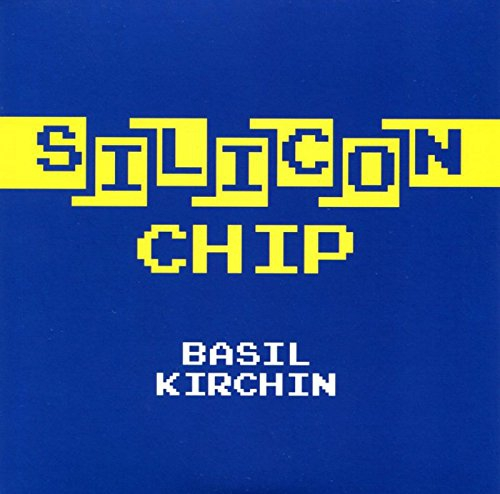 Basil Kirchin Silicon Chip Upcoming Vinyl February 10