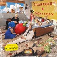 Be No Rain -Strawberry Backstory
