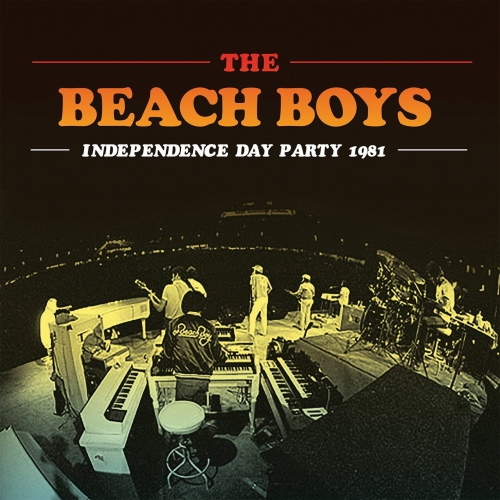 Beach Boys - Independence Dayparty 1981