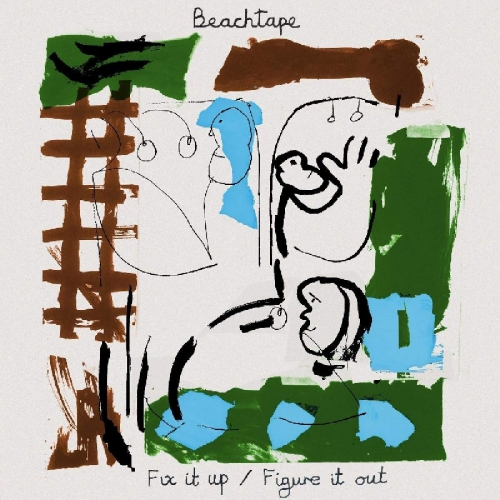 Beachtape - Fix It Up / Figure It Out