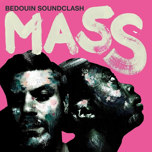Bedouin Soundclash - Mass