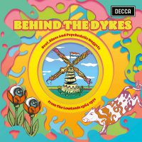 Behind The Dykes 1: Beat Blues  &  Psychedelic - Behind The Dykes 1: Beat Blues & Psychedelic Nuggets From The Lowlands