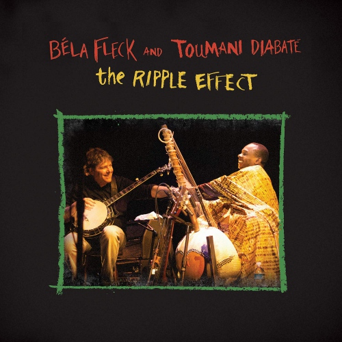 Bela Fleck  &  Toumani Diabate - Ripple Effect