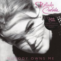 Belinda Carlisle - Nobody Owns Me