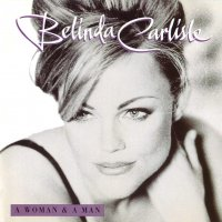 Belinda Carlisle -Woman & A Man: 25Th Anniversary