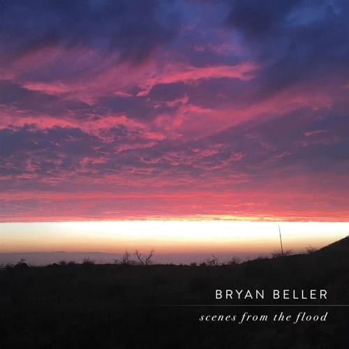 Bryan Beller -Scenes From The Flood
