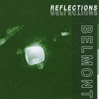 Belmont -Reflections