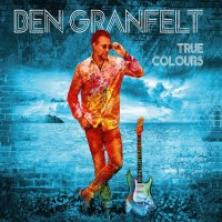 Ben Granfelt - True Colours