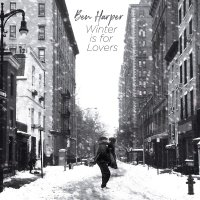 Ben Harper -Winter Is For Lovers