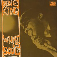 Ben King E - What Is Soul