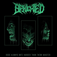 Benighted - Dogs Always Bite Harder Than Their Master Ltd.