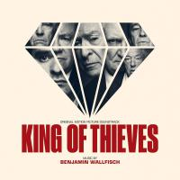 Benjamin Wallfisch - King Of Thieves Soundtrack