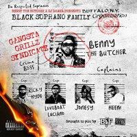 Benny The Butcher  &  Dj Drama -The Respected Sopranos